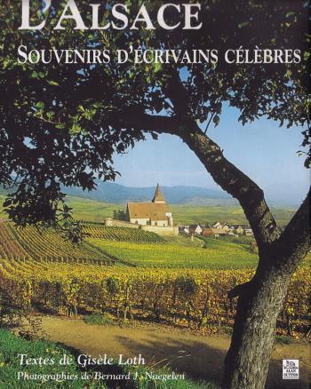 L'Alsace, souvenirs d'écrivains célèbres
