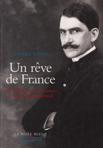 Biographie du Dr Pierre Bucher : Un rêve de France